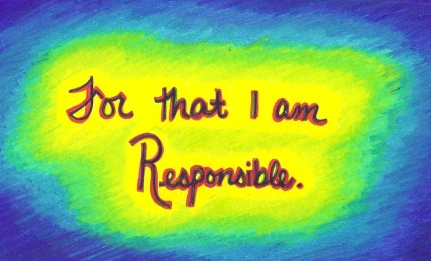 For That I am Responsible.
